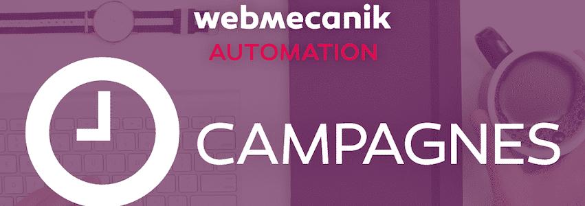tuto-webmecanik-campagnes